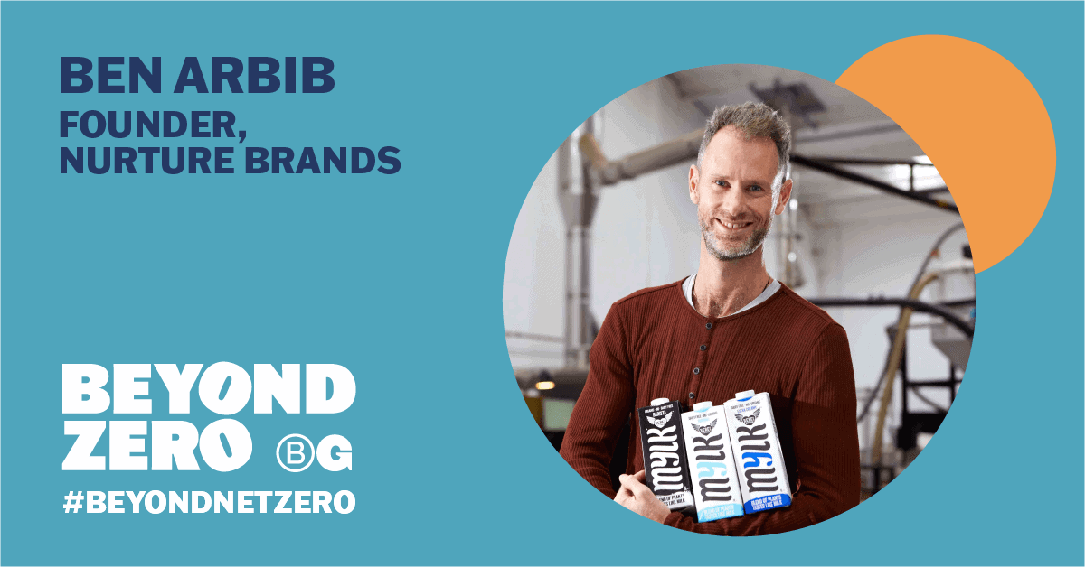 Left side text reads 'Ben Arbib, Founder, Nurture Brands' above the text 'Beyond Zero'. Dark blue text on turquoise background. Right side image of Ben in maroon shirt in cropped circle.