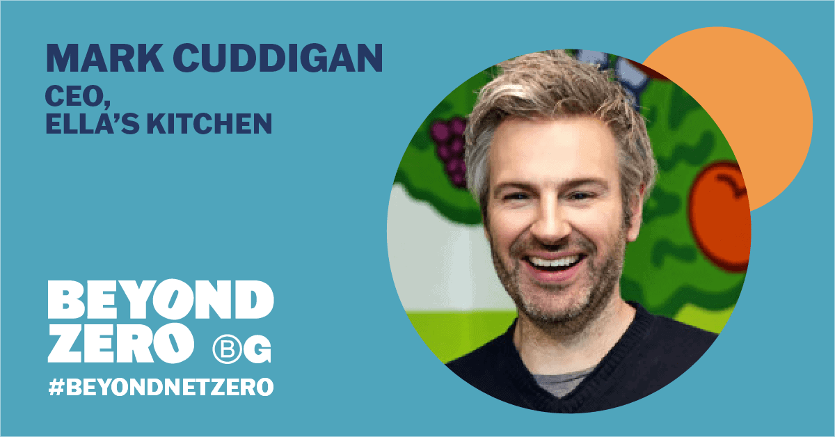Dark blue text on left side says 'Mark Cuddigan, CEO, Ella's Kitchen' above white text reading 'Beyond Zero', and right side shows headshot of Mark in cropped circle